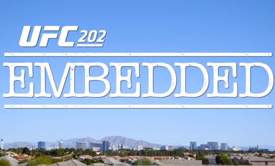 UFC 202 Embedded: Vlog Series – Episode 1