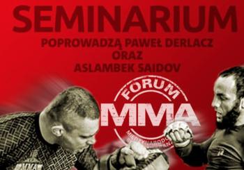 Seminarium z Aslambkiem Saidowem i Pawłem Derlaczem podczas Forum MMA!