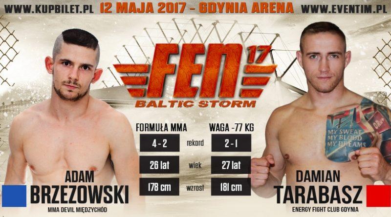 Adam Brzezowski vs. Damian Tarabasz na FEN 17 Baltic Storm!