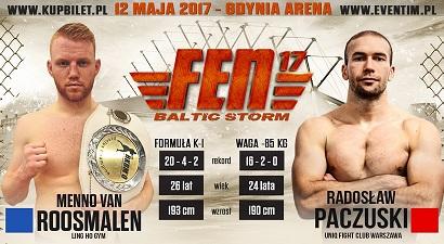 Radosław Paczuski vs. Menno van Roosmalen na FEN 17 Baltic Storm!