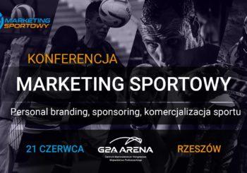 21 czerwca wybierz się na konferencję o marketingu sportowym, w podrzeszowskiej G2A Arena!
