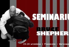 Seminarium BJJ Bruce Shepherd - 5 dan BJJ po raz pierwszy w Polsce!