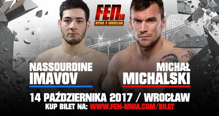 Michał Michalski vs. Nassourdine Imavov zmierzą się na FEN 19 we Wrocławiu!