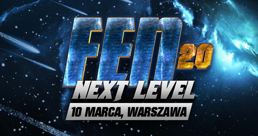 """W czwartek rusza sprzedaż biletów na FEN 20 ,,Next Level"""", które już 10 marca w Warszawie!"""