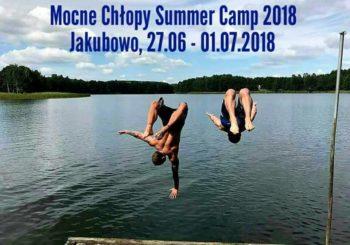 Mocne Chłopy Summer Camp w Jakubowie już za tydzień !