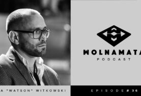 """Wolna Mata Podcast #36 - Kuba """"Watson Witkowski"""